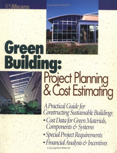 9780876296592: Green Building: Project Planning and Cost Estimating