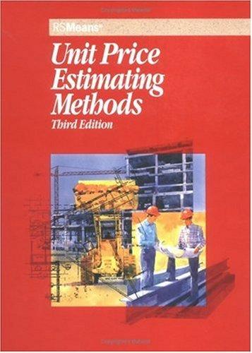 9780876296622: Unit Price Estimating Methods (Means Unit Price Estimating Methods)