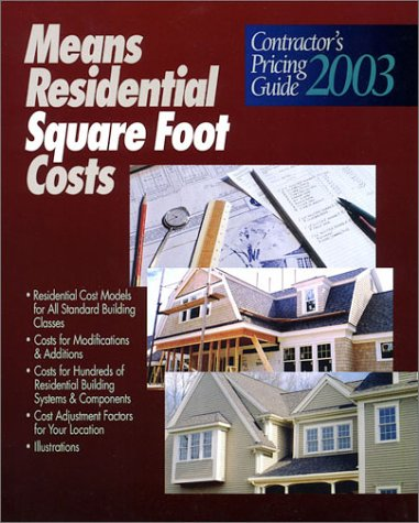 9780876296882: Means Residential Square Foot Costs: Contractor's Pricing Guide 2003