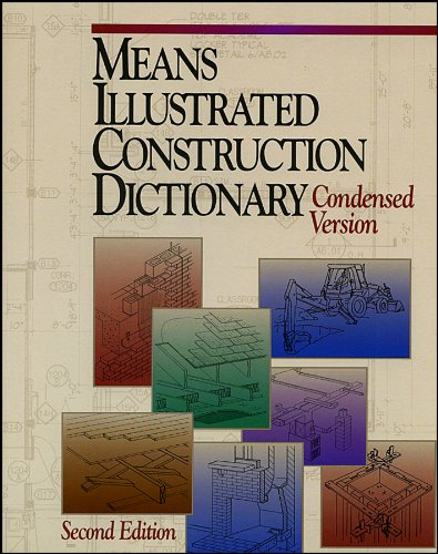 9780876296974: Means Illustrated Construction Dictionary: Condensed Version (RSMeans)