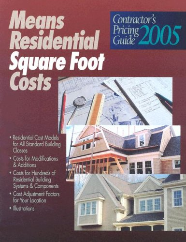 9780876297636: Contractor's Pricing Guide 2005: Means Residential Square Foot Costs