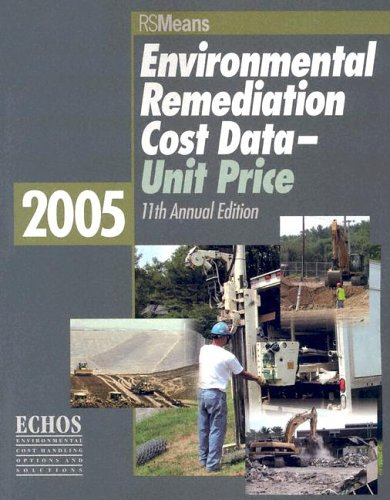 9780876297759: Environmental Remediation Cost Data-Unit Price (Environmental Remediation Unit Cost Book)