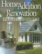 9780876298121: Home Addition & Renovation Project Costs: Planning & Estimating Successful Projects