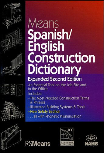 9780876298176: Means Spanish/english Construction Dictionary : an Essential Tool on the Job Site and in the Office (English and Spanish Edition)