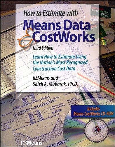 9780876298206: How to Estimate with Means Data and CostWorks: Learn How to Estimate Using the Nation's Most Recognized Construction Cost Data with CD