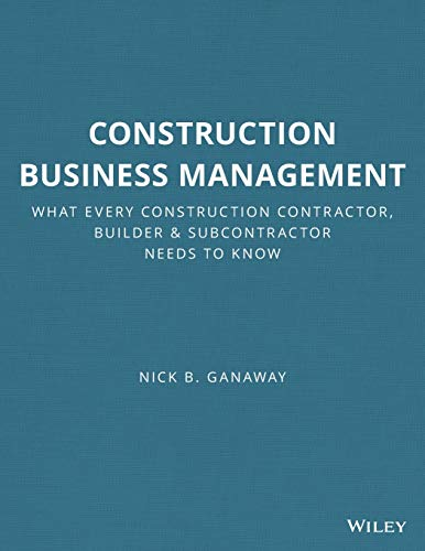 9780876298251: Construction Business Management: What Every Construction Contractor, Builder & Subcontractor Needs to Know