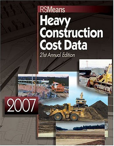 9780876298602: 2007 Means Heavy Construction Cost Data
