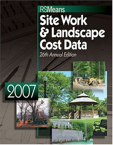 9780876298701: 2007 Means Site Work & Landscape Cost Data