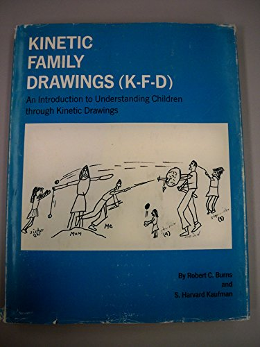 9780876300312: Kinetic family drawings (K-F-D);: An introduction to understanding children through kinetic drawings,