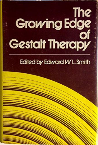9780876301166: The Growing Edge of Gestalt Therapy