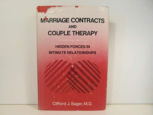 9780876301302: Marriage Contracts and Couple Therapy: Hidden Forces in Intimate Relationships