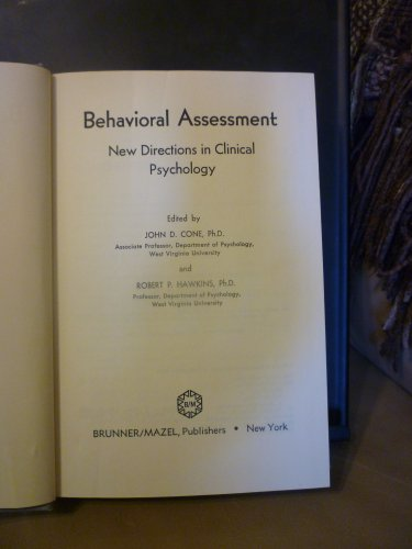 Behavioral assessment: New directions in clinical psychology: John D. and Robert P. Hawkins (eds). ...