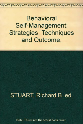 9780876301487: Behavioral self-management: Strategies, techniques and outcomes