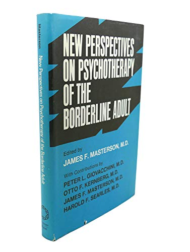9780876301753: New perspectives on psychotherapy of the borderline adult