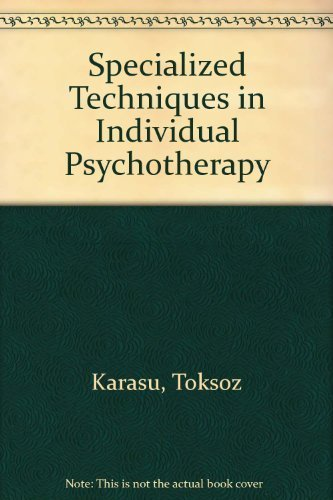 9780876302019: Specialized Techniques in Individual Psychotherapy