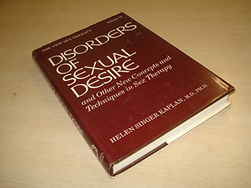 Disorders of Sexual Desire and Other New: Kaplan, Helen Singer