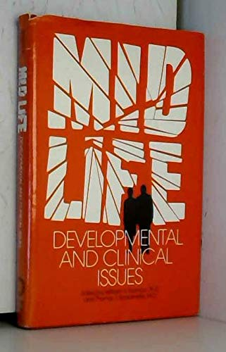 9780876302217: Mid-life, developmental and clinical issues