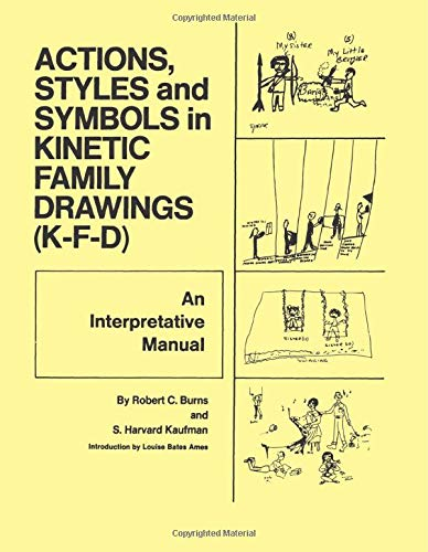 9780876302286: Action, Styles, And Symbols In Kinetic Family Drawings (K-F-D)