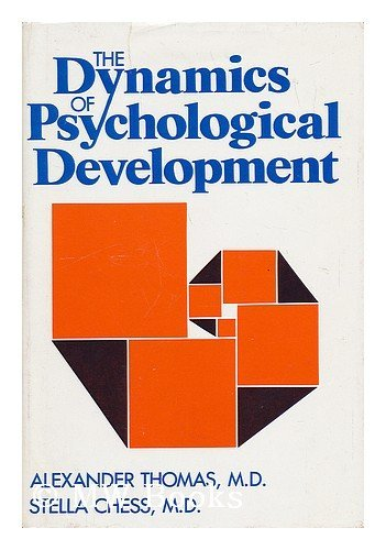 9780876302323: The Dynamics of Psychological Development / Alexander Thomas and Stella Chess