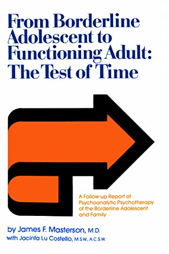 9780876302347: From Borderline Adolescent to Functioning Adult: The Test of Time