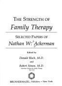 Strength of Family Therapy : Selected Papers: Bloch, Donald, Simon,