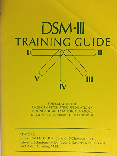 DSM-III training guide for use with the: Webb, Linda J.;Texas