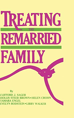 9780876303238: Treating The Remarried Family.......