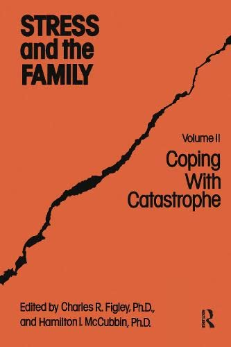 Stress And The Family: Coping With Catastrophe (Psychosocial Stress Series)