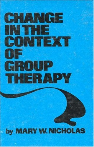 9780876303580: Change In The Context Of Group Therapy