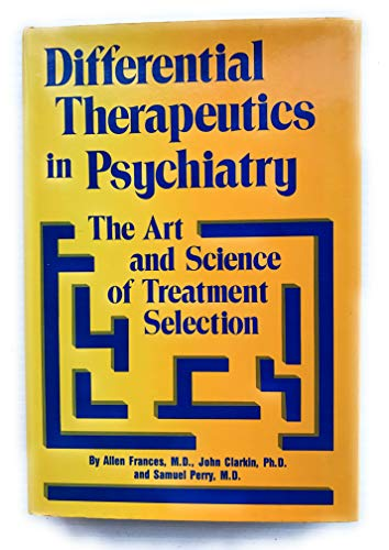 9780876303603: Differential Therapeutics in Psychiatry