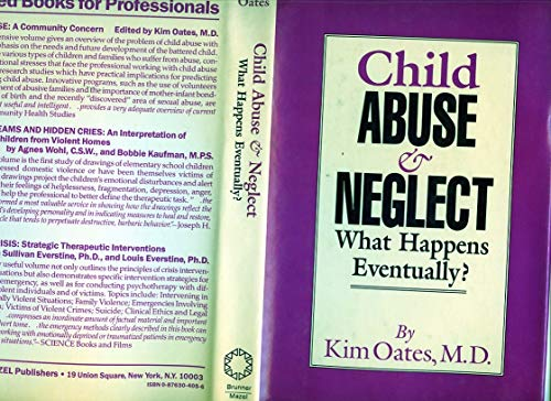 Child Abuse and Neglect - What Happens: Kim Oates
