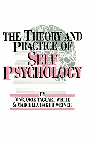 9780876304259: The Theory And Practice Of Self Psychology