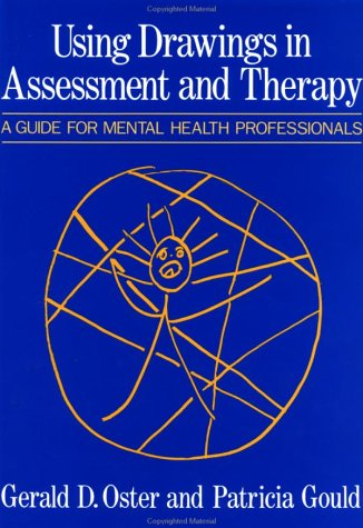 9780876304785: Using Drawings In Assessment And Therapy: A Guide For Mental Health Professionals