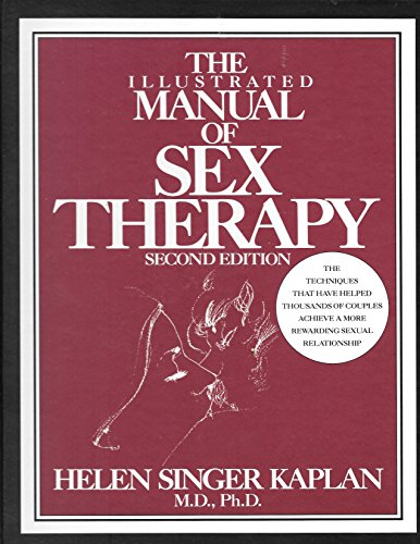The illustrated manual of sex therapy: Helen Singer Kaplan