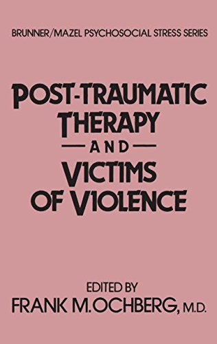 9780876304907: Post-Traumatic Therapy And Victims Of Violence (Psychosocial Stress Series)
