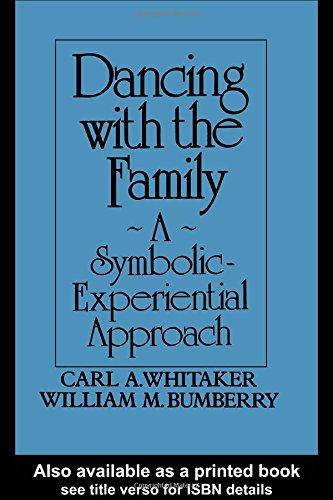 9780876304969: Dancing With The Family: A Symbolic-Experiential Approach