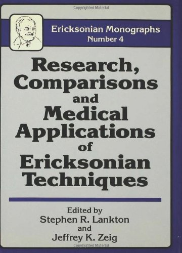 9780876305102: Research Comparisons and Medical Applications of Ericksonian Techniques (Ericksonian Monographs, No 4)
