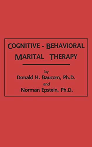 9780876305584: Cognitive-Behavioral Marital Therapy (Brunner/Mazel Cognitive Therapy Series)