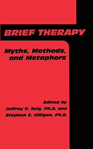9780876305775: Brief Therapy: Myths, Methods, And Metaphors