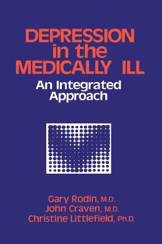9780876305966: Depression And The Medically Ill: An Integrated Approach