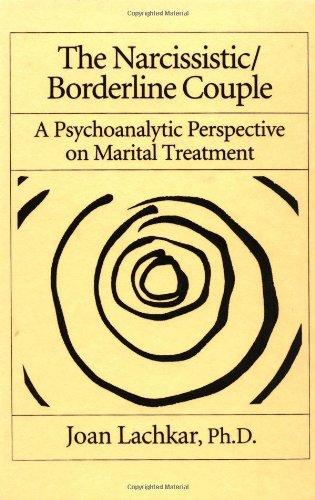 The Narcissistic / Borderline Couple : New: Joan Lachkar