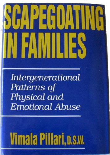 9780876306390: Scapegoating in Families: Intergenerational Patterns of Physical and Emotional Abuse