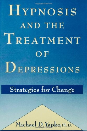 9780876306826: Hypnosis and the Treatment of Depressions: Strategies for Change