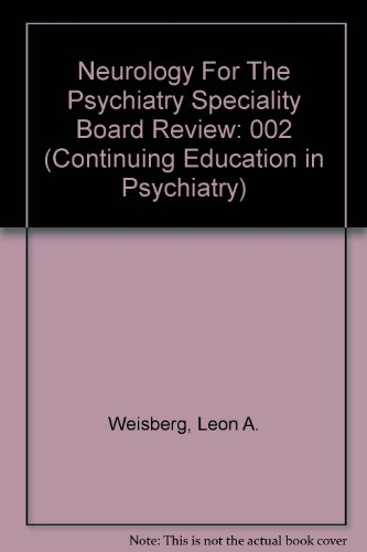 9780876306840: Neurology For The Psychiatry Speciality Board
