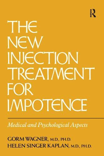 9780876306895: The New Injection Treatment For Impotence: Medical And Psychological Aspects