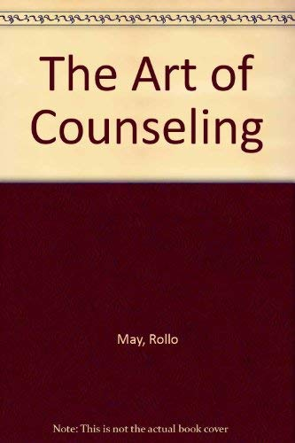 9780876306963: The Art of Counseling