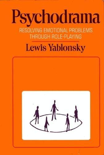 9780876306987: Psychodrama:Resolving Emotionl