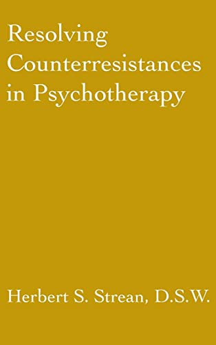 9780876307137: Resolving Counterresistances In Psychotherapy