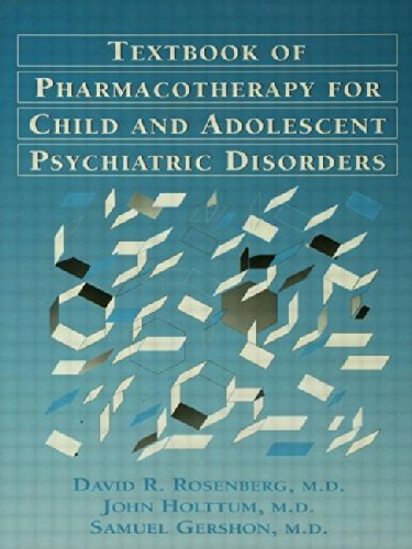 9780876307403: Textbook Of Pharmacotherapy For Child And Adolescent psychiatric disorders