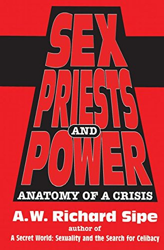 9780876307694: Sex, Priests, And Power: Anatomy Of A Crisis
